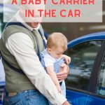 Can I use a baby carrier in the car safely