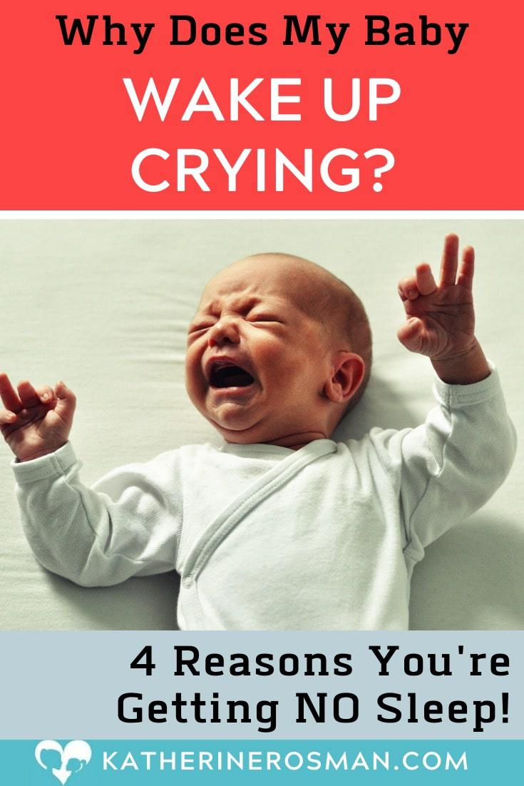 Why do babies wake up crying