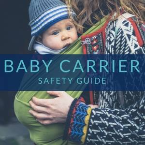 baby carrier safety guide